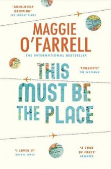 This Must be the Place av Maggie O'Farrell (Heftet)