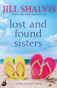 Lost and Found Sisters: Wildstone Book 1 av Jill Shalvis (Heftet)