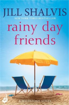 Rainy Day Friends: Wildstone Book 2 av Jill Shalvis (Heftet)