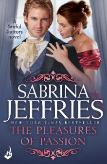 The Pleasures of Passion: Sinful Suitors 4 av Sabrina Jeffries (Heftet)