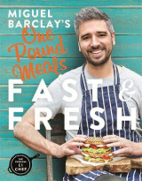Omslag - Miguel Barclay's Fast & Fresh One Pound Meals