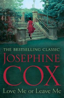 Love Me or Leave Me av Josephine Cox (Heftet)