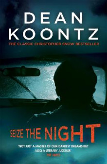 Seize the Night (Moonlight Bay Trilogy, Book 2) av Dean Koontz (Heftet)