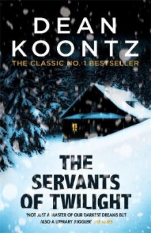 The Servants of Twilight av Dean Koontz (Heftet)