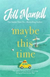 Maybe this time av Jill Mansell (Heftet)