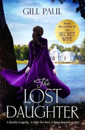 The Lost Daughter av Gill Paul (Heftet)