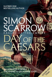 Day of the Caesars (Eagles of the Empire 16) av Simon Scarrow (Heftet)