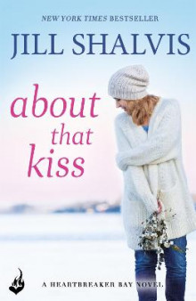 About That Kiss: Heartbreaker Bay Book 5 av Jill Shalvis (Heftet)