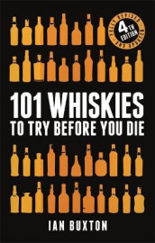 101 Whiskies to Try Before You Die (Revised and Updated) av Ian Buxton (Innbundet)