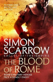 The Blood of Rome (Eagles of the Empire 17) av Simon Scarrow (Heftet)