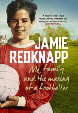 Omslag - Me, Family and the Making of a Footballer