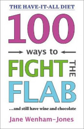 100 Ways to Fight the Flab av Jane Wenham-Jones (Heftet)