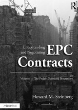 Omslag - Understanding and Negotiating EPC Contracts: Volume 1