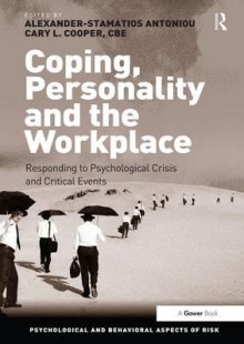 Coping, Personality and the Workplace av Dr. Alexander-Stamatios Antoniou og Cary L. Cooper (Innbundet)