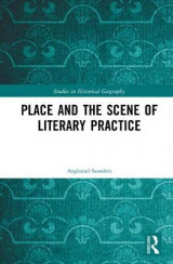 Omslag - Place and the Scene of Literary Practice