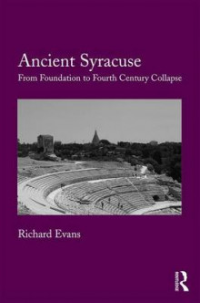 Ancient Syracuse av Richard J. Evans (Innbundet)