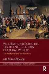 Omslag - William Hunter and his Eighteenth-Century Cultural Worlds