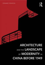 Omslag - Architecture and the Landscape of Modernity in China Before 1949
