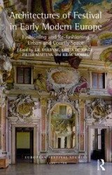Omslag - Architectures of Festival in Early Modern Europe