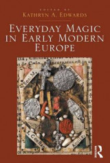 Omslag - Everyday Magic in Early Modern Europe