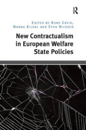 New Contractualism in European Welfare State Policies av Rune Ervik og Nanna Kildal (Innbundet)