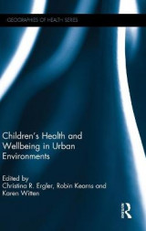 Omslag - Children's Health and Wellbeing in Urban Environments