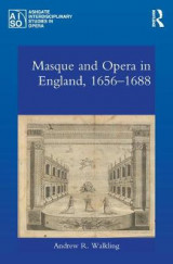 Omslag - Masque and Opera in England, 1656-1688