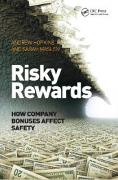Risky Rewards av Andrew Hopkins og Sarah Maslen (Innbundet)