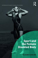 Omslag - Sport and the Female Disabled Body