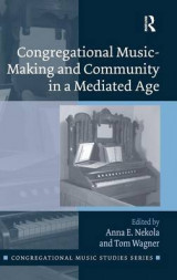 Omslag - Congregational Music-Making and Community in a Mediated Age