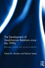Omslag - The Development of Saudi-Iranian Relations Since the 1990's