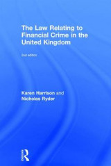 Omslag - The Law Relating to Financial Crime in the United Kingdom