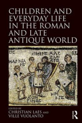 Omslag - Children and Everyday Life in the Roman and Late Antique World