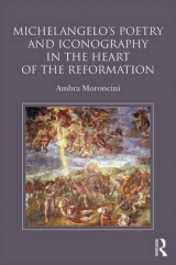 Omslag - Michelangelo's Poetry and Iconography in the Heart of the Reformation