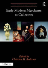 Omslag - Early Modern Merchants as Collectors