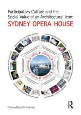 Omslag - Participatory Culture and the Social Value of an Architectural Icon: Sydney Opera House