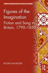 Omslag - Figures of the Imagination: Fiction and Song in Britain, 1790-1850