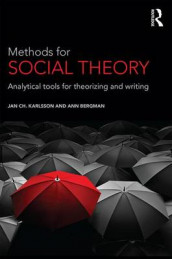 Methods for Social Theory av Ann Bergman og Jan Ch. Karlsson (Heftet)
