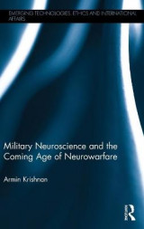 Omslag - Military Neuroscience and the Coming Age of Neurowarfare