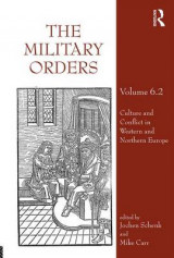 Omslag - The Military Orders: Culture and Conflict in the Mediterranean World Volume 6.2