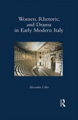 Omslag - Women, Rhetoric, and Drama in Early Modern Italy