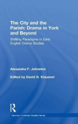 Omslag - The City and the Parish: Drama in York and Beyond