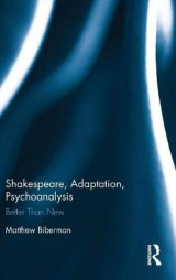 Omslag - Shakespeare, Adaptation, Psychoanalysis