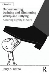 Omslag - Understanding, Defining and Eliminating Workplace Bullying