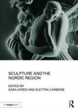 Omslag - Sculpture and the Nordic Region