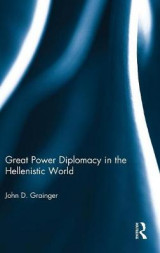 Omslag - Great Power Diplomacy in the Hellenistic World