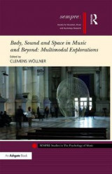 Omslag - Body, Sound and Space in Music and Beyond: Multimodal Explorations