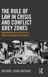 Omslag - The Rule of Law in Crisis and Conflict Grey Zones