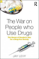 Omslag - The War on People Who Use Drugs