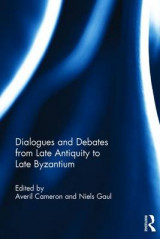 Omslag - Dialogues and Debates from Late Antiquity to Late Byzantium